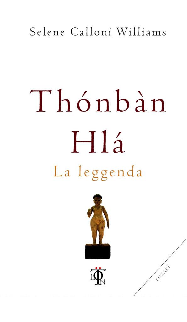 Thonban Hla, La leggenda
